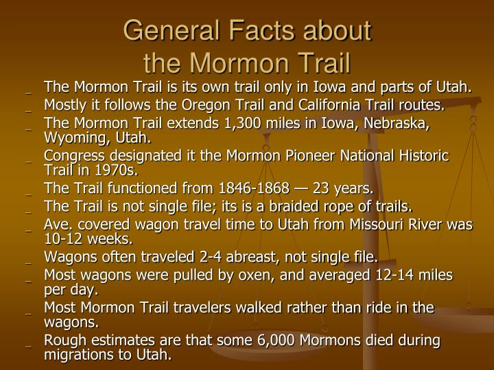 General facts about the mormon trail