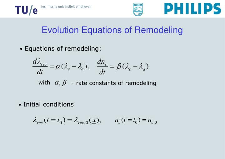Evolution Equations of Remodeling