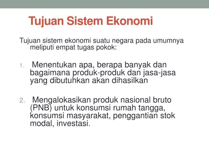 Tujuan Sistem Ekonomi