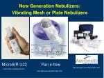 new generation nebulizers vibrating mesh or plate nebulizers