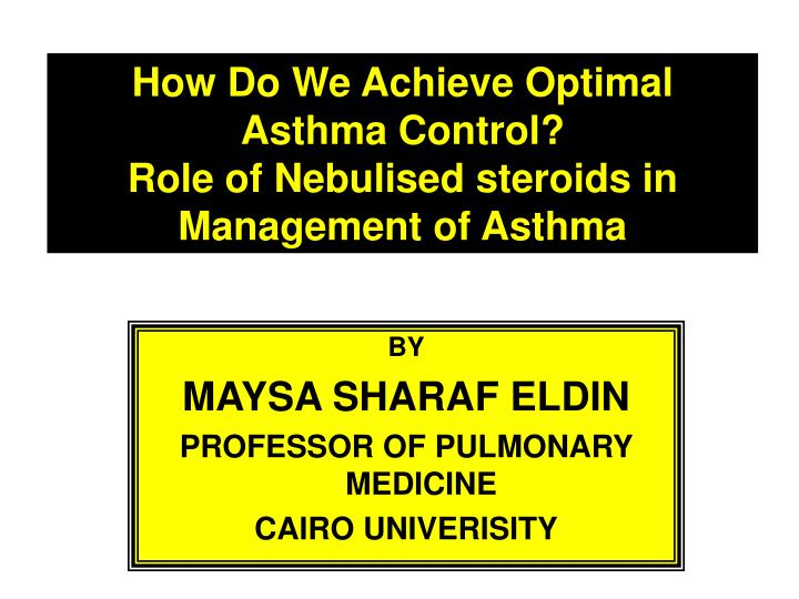 How Do We Achieve Optimal Asthma Control?