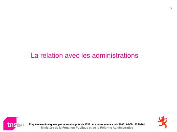 La relation avec les administrations