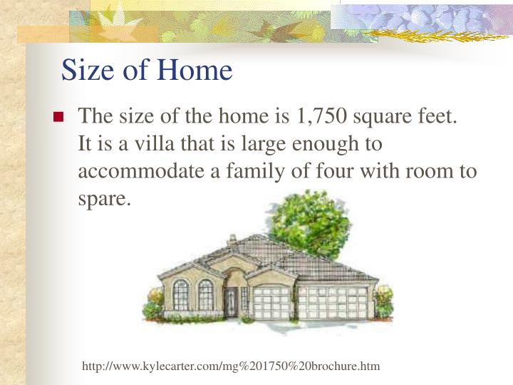 Size of home
