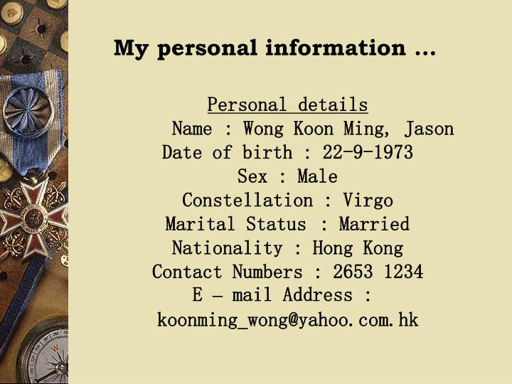 My personal information …