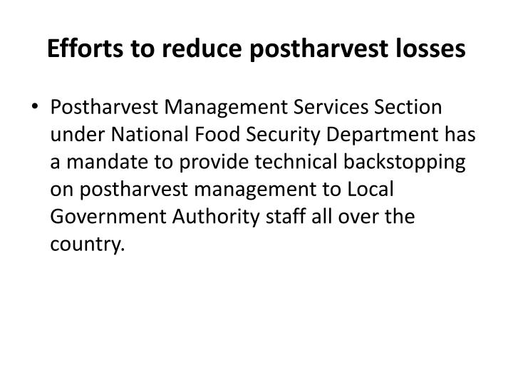 Efforts to reduce postharvest losses