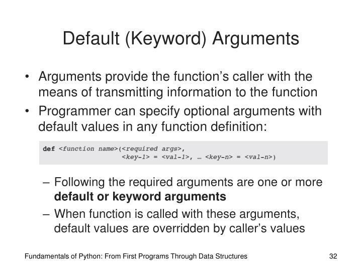 Default (Keyword) Arguments
