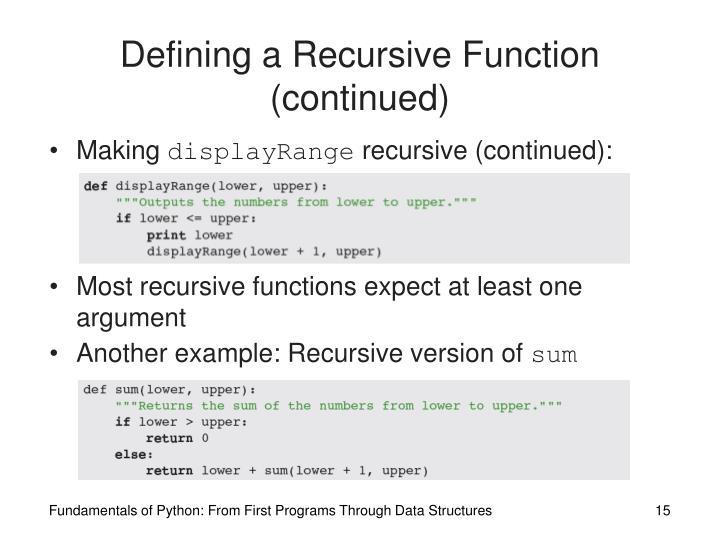 Defining a Recursive Function (continued)