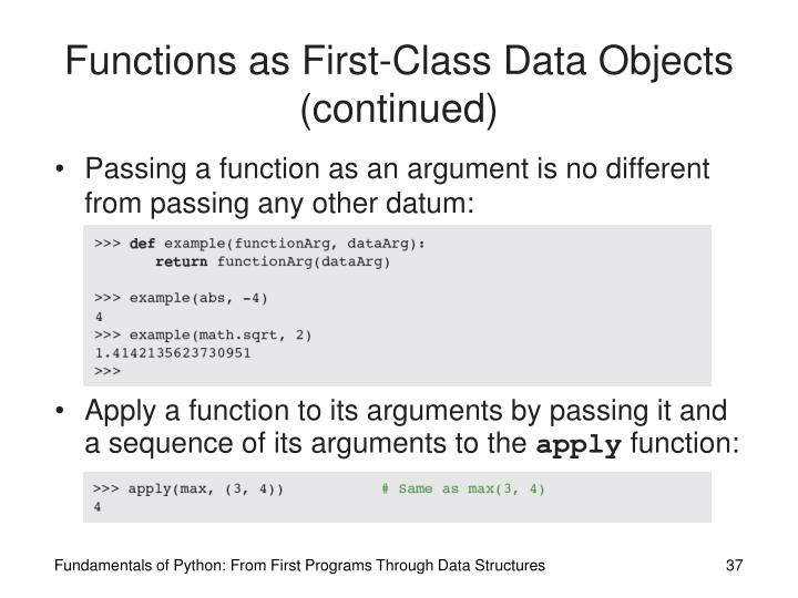 Functions as First-Class Data Objects (continued)