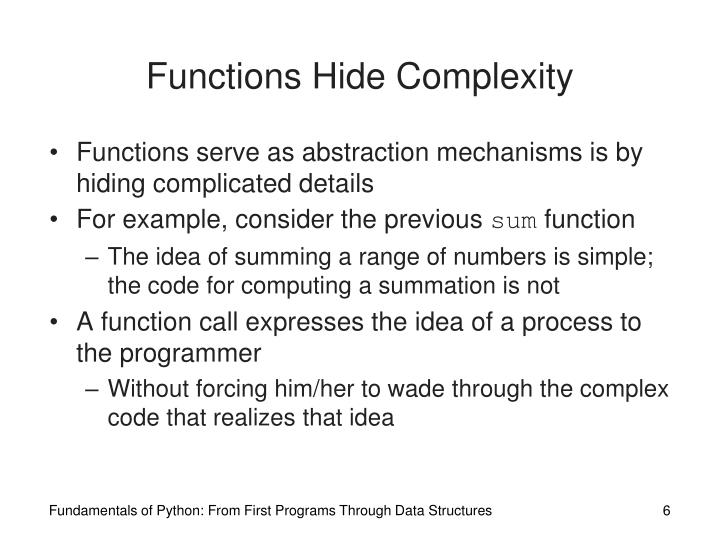 Functions Hide Complexity