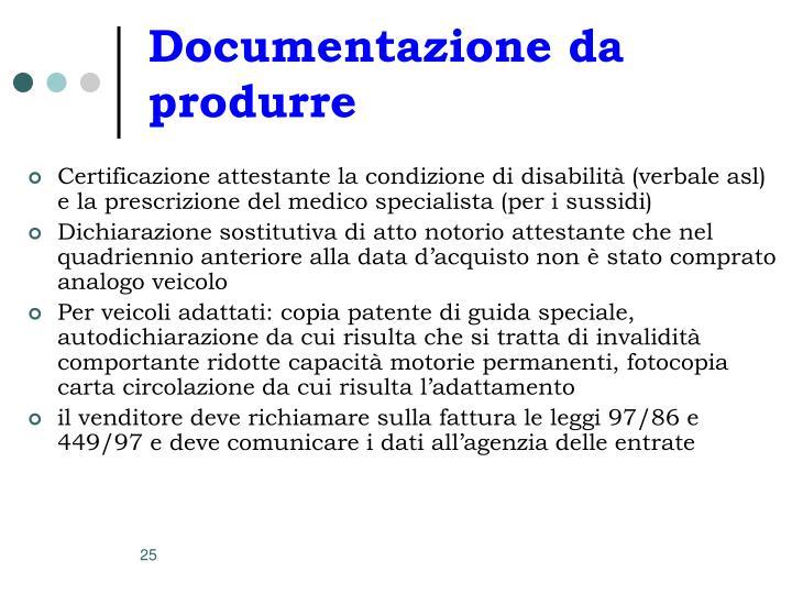 Documentazione da produrre