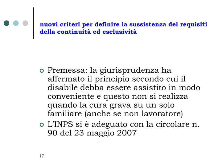 nuovi criteri per definire la sussistenza dei requisiti della continuità ed esclusività