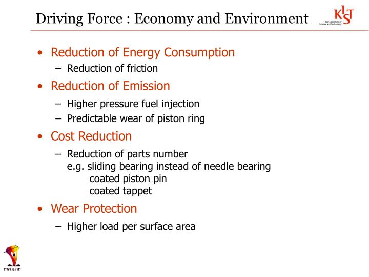 Driving Force : Economy and Environment