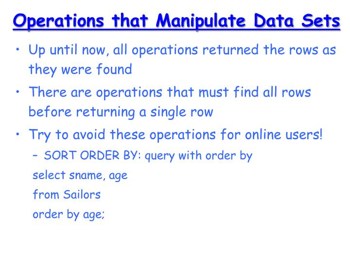 Operations that Manipulate Data Sets