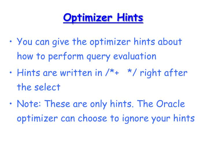 Optimizer Hints