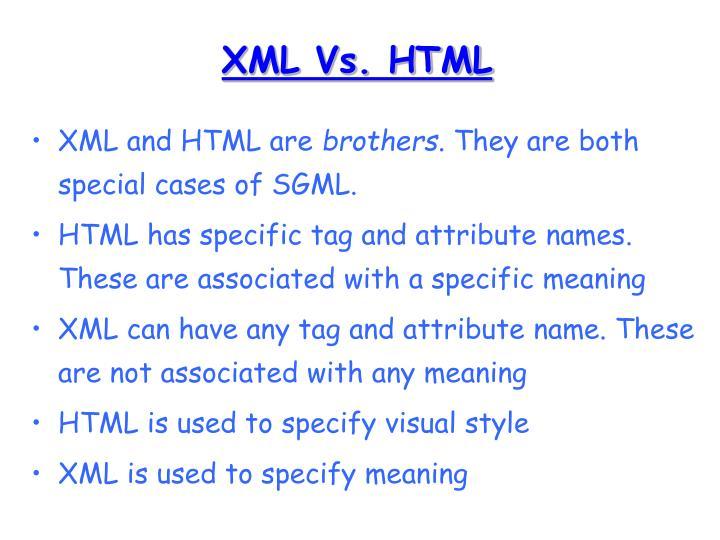 XML Vs. HTML