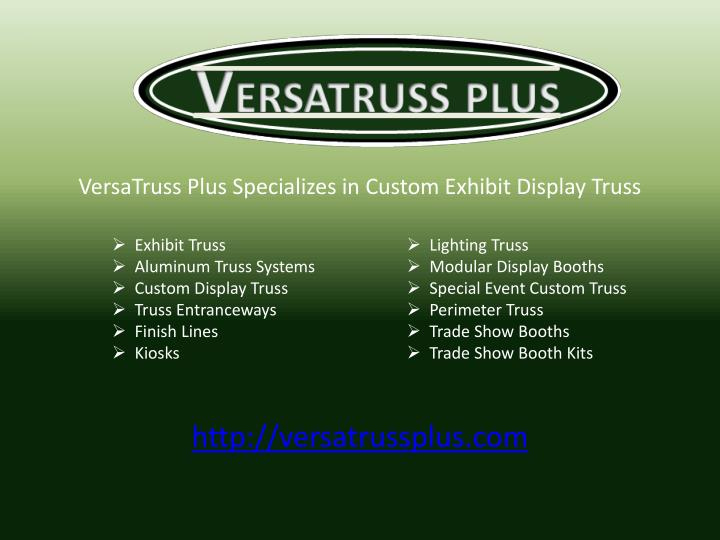 VersaTruss Plus Specializes in Custom Exhibit Display Truss