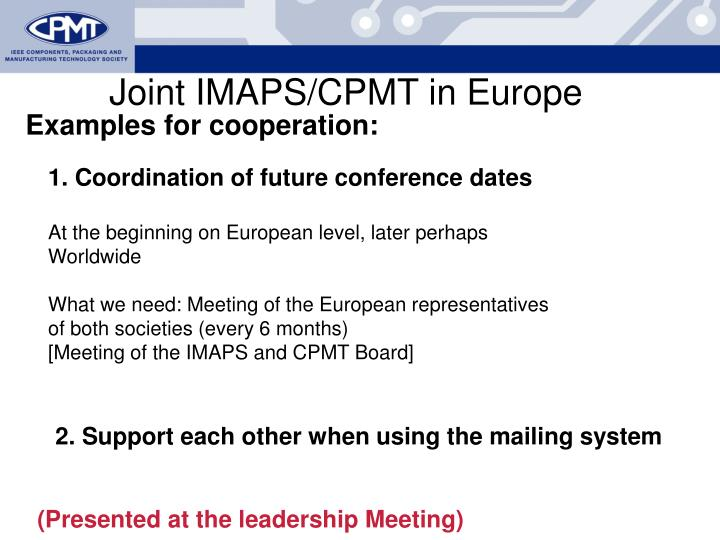 Joint IMAPS/CPMT in Europe