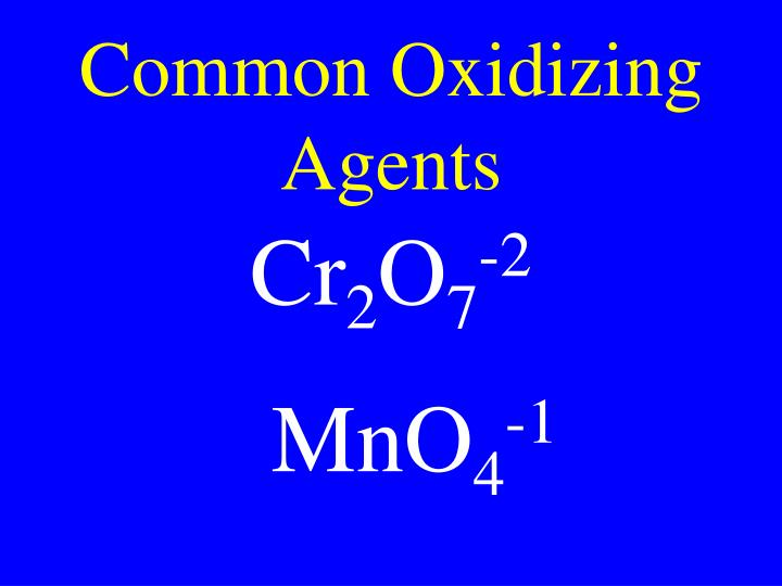 Common Oxidizing Agents