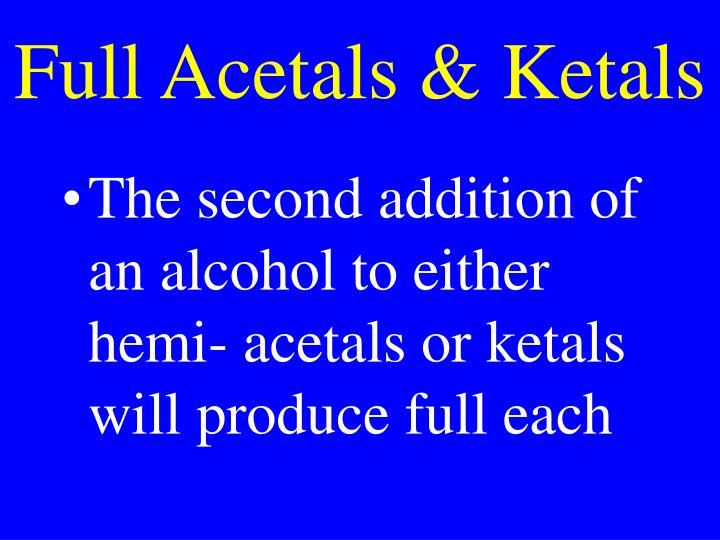 Full Acetals & Ketals