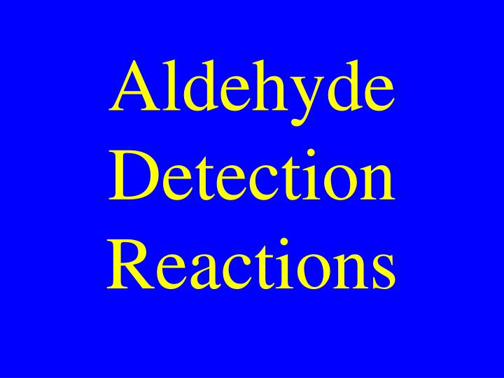 Aldehyde Detection Reactions