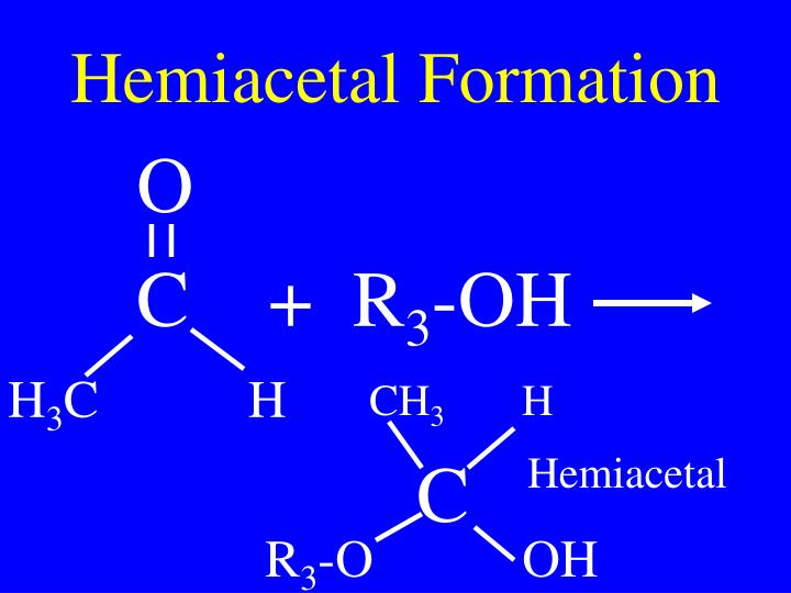 Hemiacetal Formation