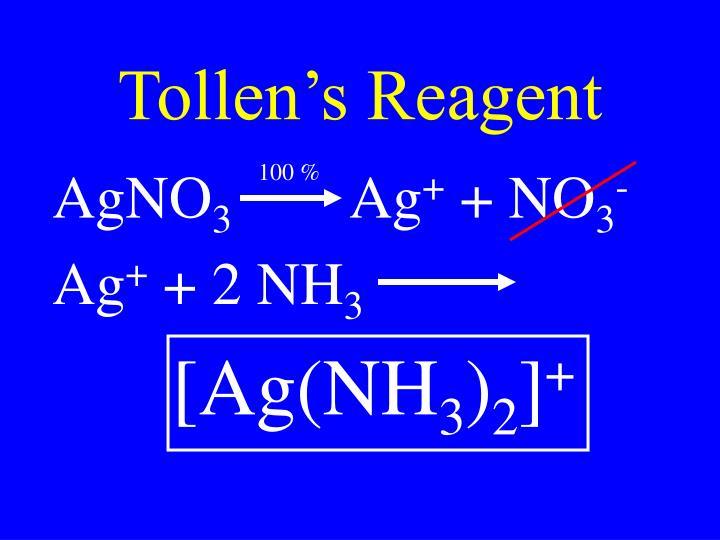 Tollen's Reagent