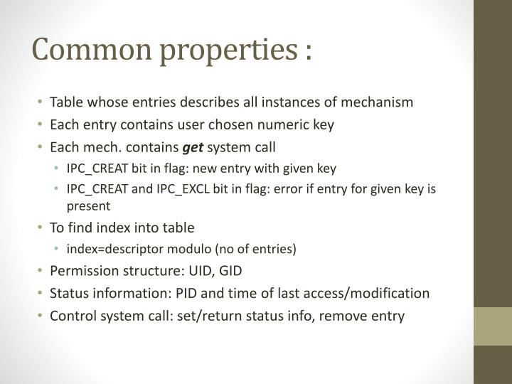 Common properties :