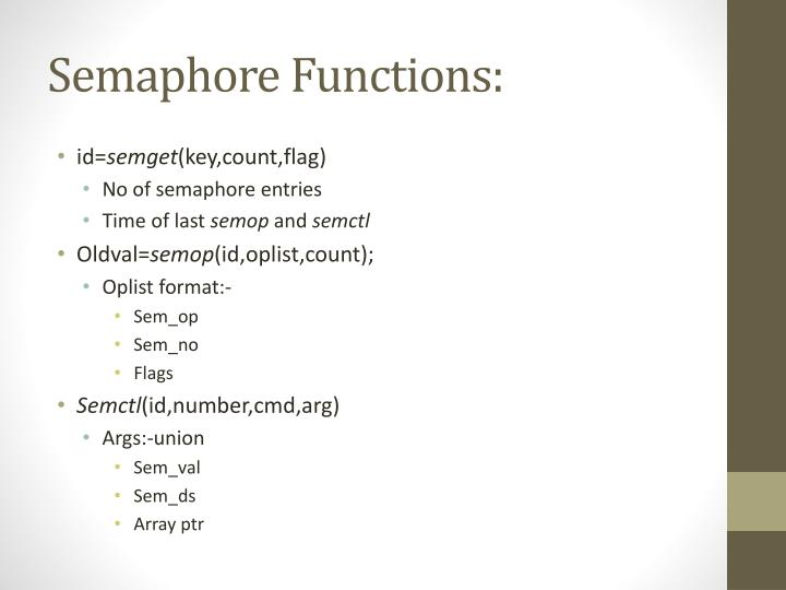 Semaphore Functions: