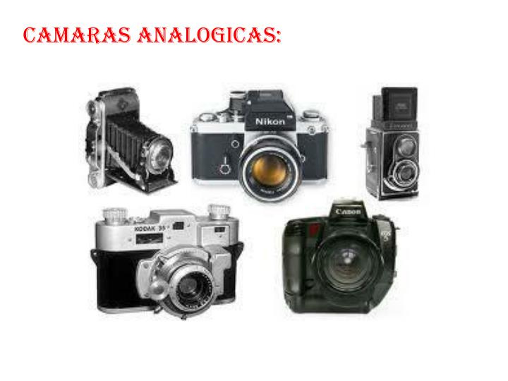 Camaras analogicas: