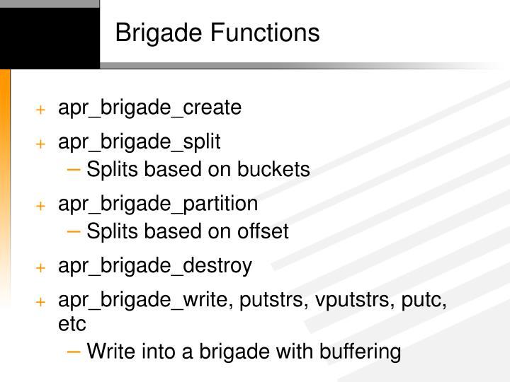Brigade Functions