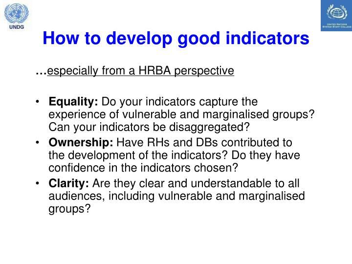 How to develop good indicators
