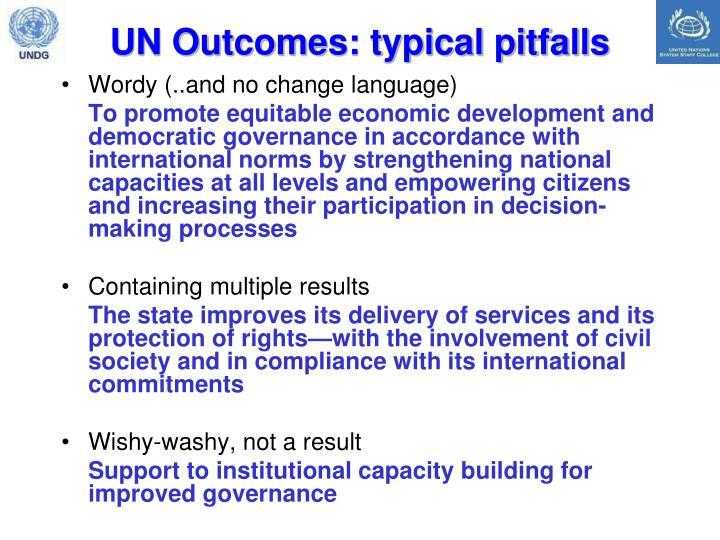 UN Outcomes: typical pitfalls