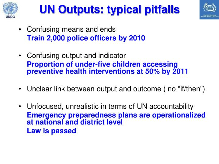 UN Outputs: typical pitfalls