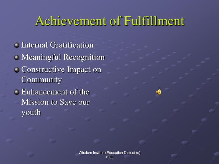 Achievement of Fulfillment