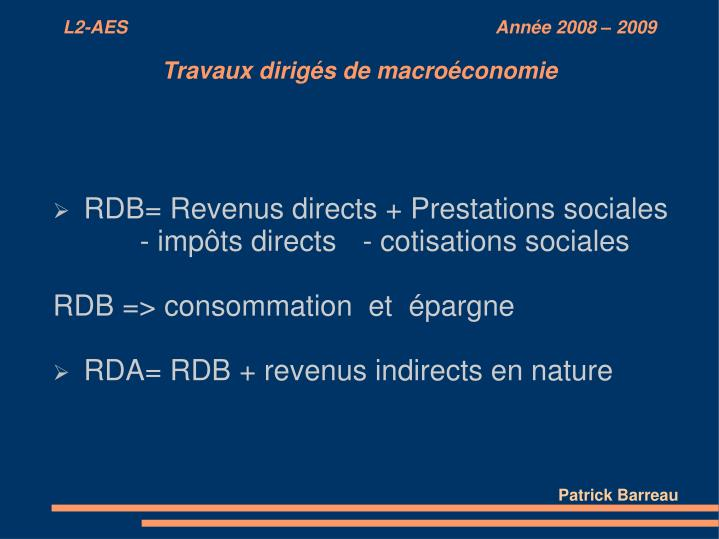 RDB= Revenus directs + Prestations sociales