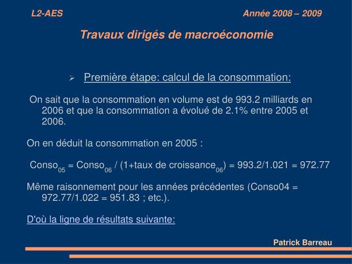 Première étape: calcul de la consommation: