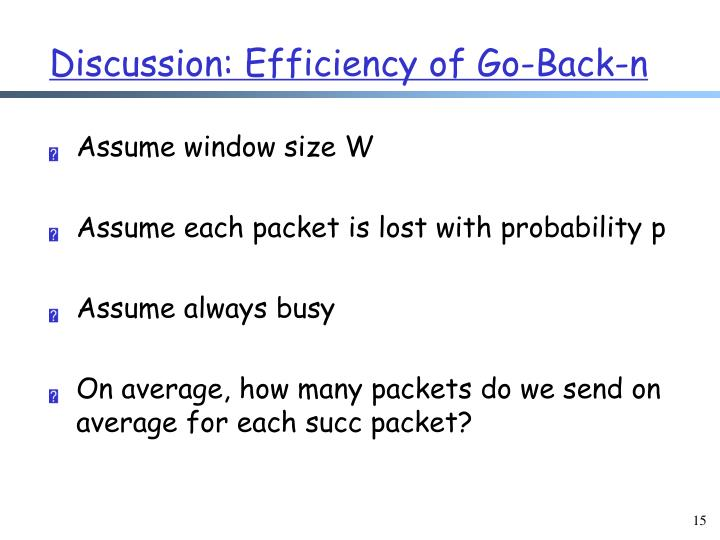 Discussion: Efficiency of