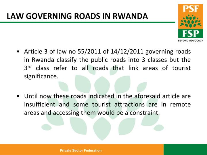 LAW GOVERNING ROADS IN RWANDA