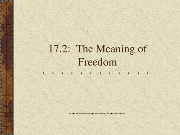 in search for the true meaning of freedom What does it mean and where does it come from let's put  the etymological nuts and bolts of dōm, if we look to historical reconstructions of.