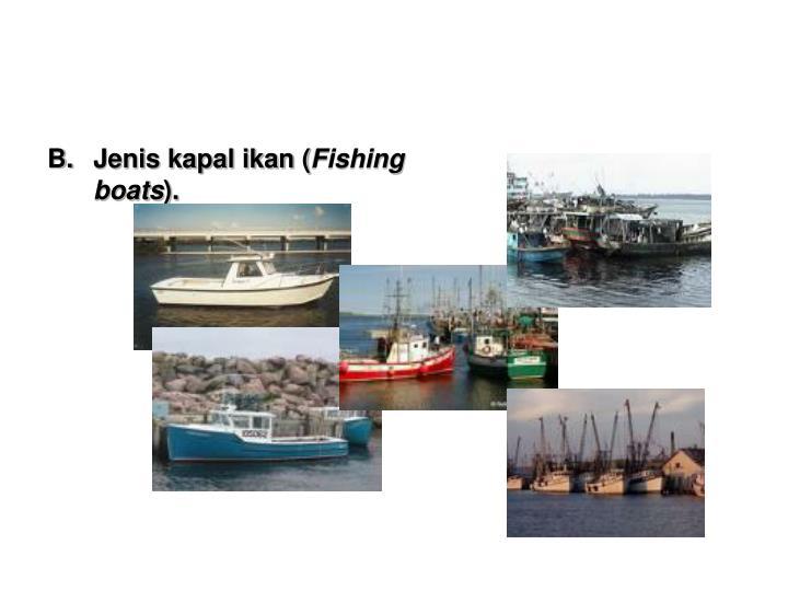 Jenis kapal ikan (