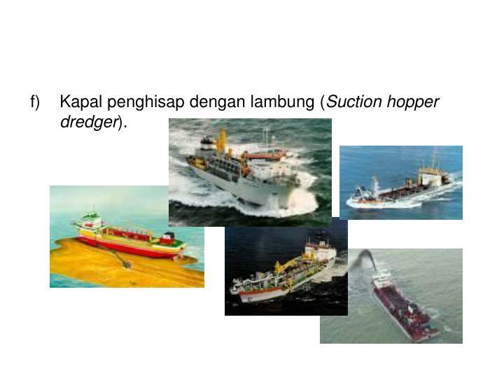 Kapal penghisap dengan lambung (