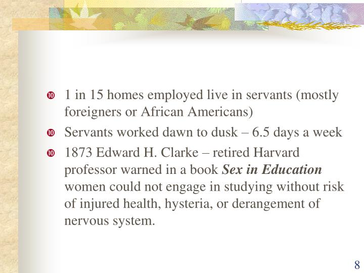 1 in 15 homes employed live in servants (mostly foreigners or African Americans)