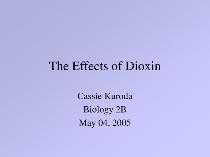 The effects of dioxin