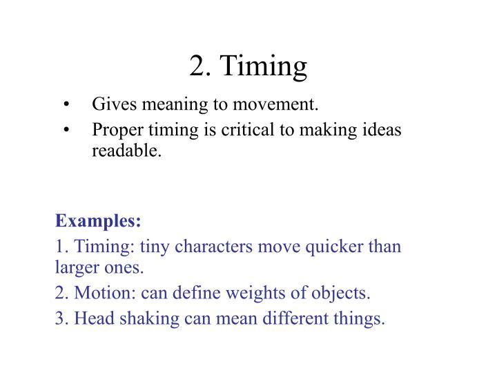 2. Timing