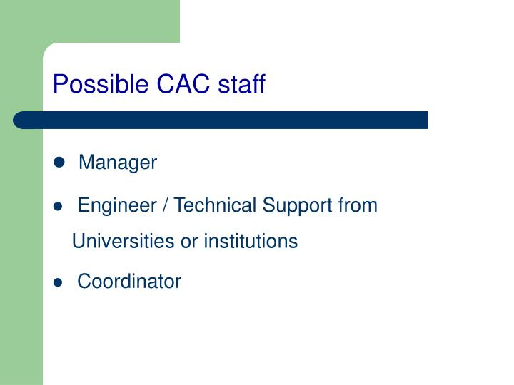 Possible CAC staff