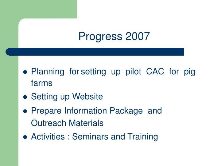 Progress 2007