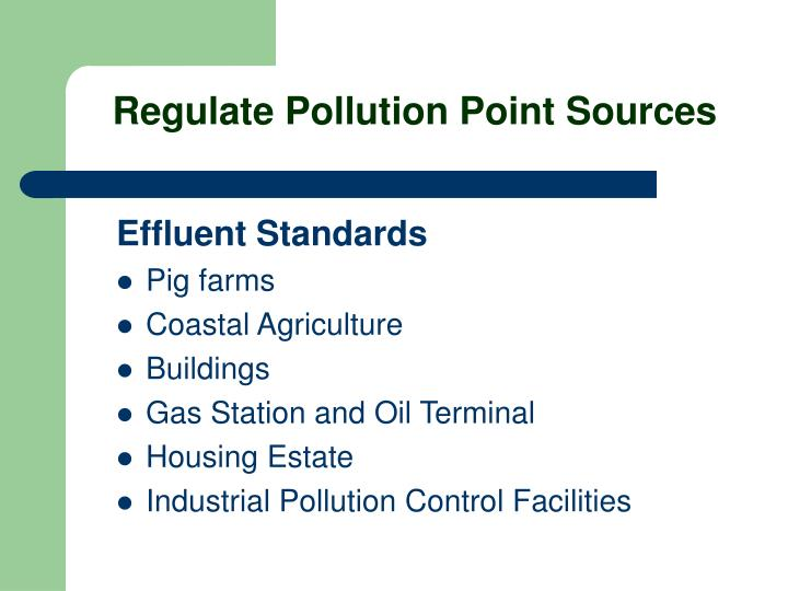Regulate Pollution Point Sources