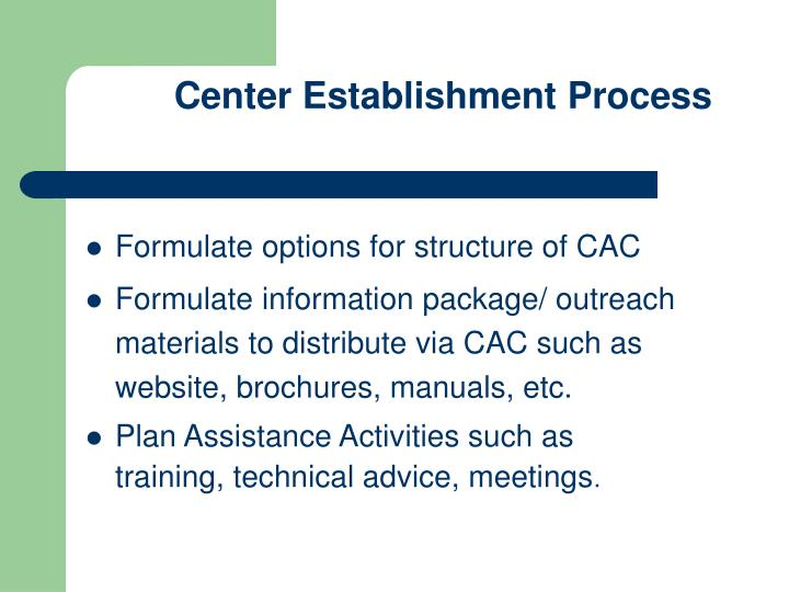 Center Establishment Process