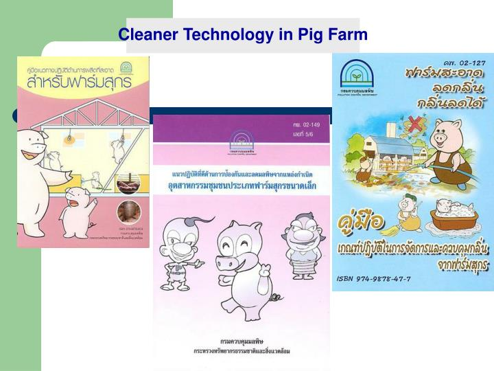 Cleaner Technology in Pig Farm