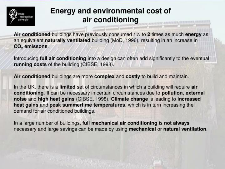 Energy and environmental cost of